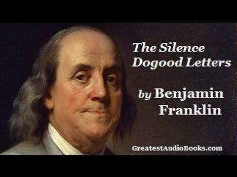 THE SILENCE DOGOOD LETTERS by Benjamin Franklin - FULL AudioBook | Great...