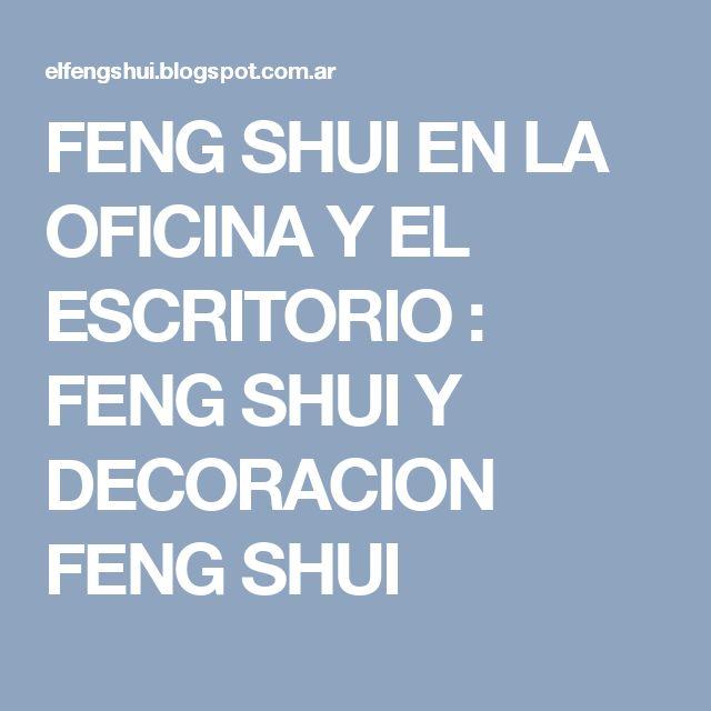 M s de 25 ideas incre bles sobre feng shui escritorio en for Feng shui decoracion oficina