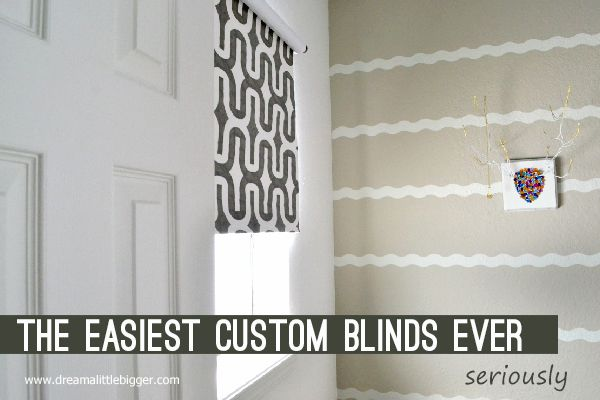 The Easiest DIY Blinds Ever. Seriously. - Dream a Little Bigger