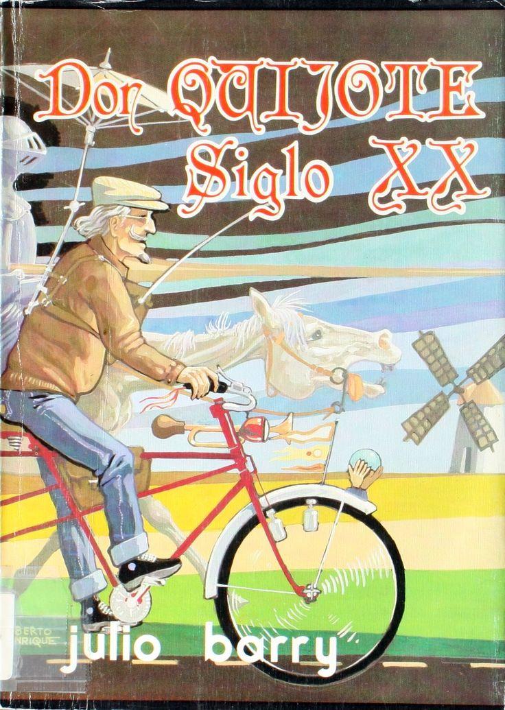 Don Quijote, siglo XX / Julio Barry http://absysnetweb.bbtk.ull.es/cgi-bin/abnetopac01?TITN=73114