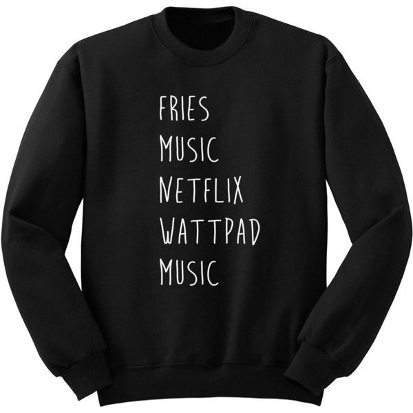 Fries Music Netflix Wattpad Sweater Crew Neck Sweatshirt 5sos Band... ($24) ❤ liked on Polyvore featuring tops, hoodies, sweatshirts, shirts, sweaters, black, women's clothing, crew neck sweat shirt, black sweatshirt and long black shirt