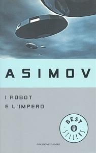 I robot e l'impero - Asimov