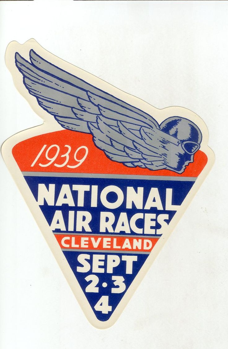 11 thoughts on the golden age of the national air races - 1939 National Air Races Decal Cleveland Ohio Click Image To Close