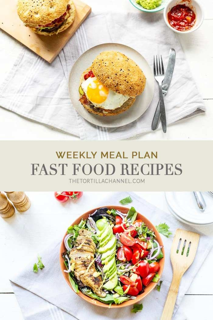 Weekly Meal Plan Fast Food Tortilla Recipes On The Blog Dinner Recipes Meals For The Week Meal Planning