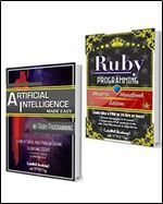Ruby Programming Box Set: Programming Master's Handbook & Artificial Intelligence Made Easy Code Data Science Automation problem solving Data Structures & Algorithms (CodeWell Box Sets)