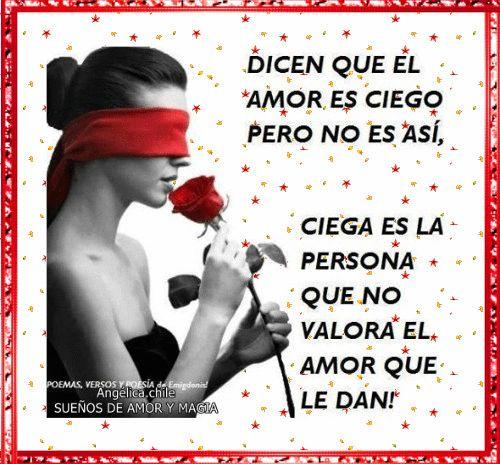 SUEÑOS DE AMOR Y MAGIA: Dicen que el amor es ciego