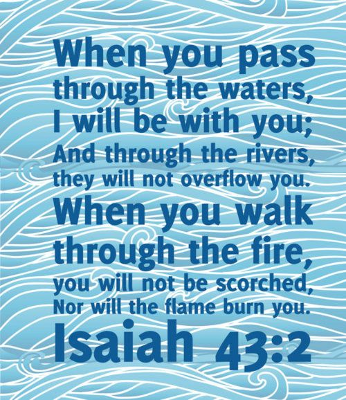 Do not fear.: Isaiah 43 2, God, Isaiah 432, Christian Quotes About Fear, Favorite Scriptures, Bible Verses, Favorite Quotes, Favorite Ver, Keep The Faith