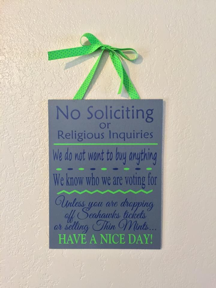 Seahawks tickets No Soliciting Sign