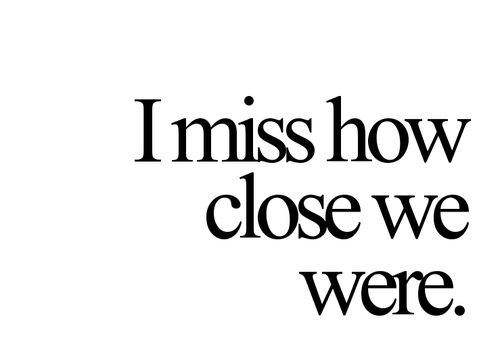 I miss you giving me a chance before you tell me I have failed.