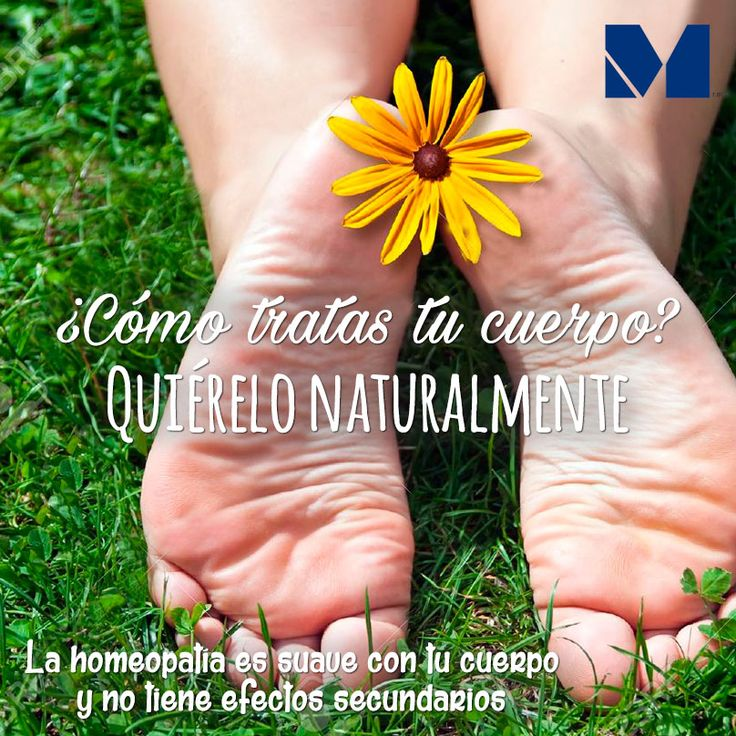 ¡Nuestro cuerpo es lo más importante que tenemos, cuídalo naturalmente! #DrMontfort #homeopatía #cuidatenaturalmente