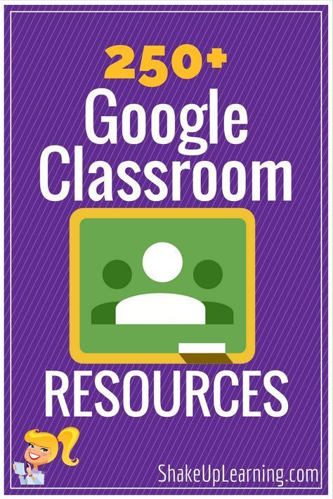 350+ Google Classroom Tips, Tutorials and Resources