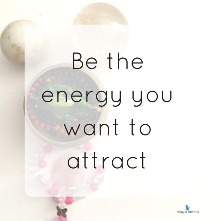 Be the energy you want to attract. #resilience #chaostocalm #calmcue #lifequotes #quotes