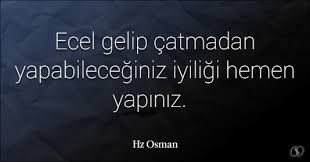 hz osman sözleri ile ilgili görsel sonucu