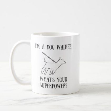 Dog Walker Superpower Mug - cyo customize gift idea