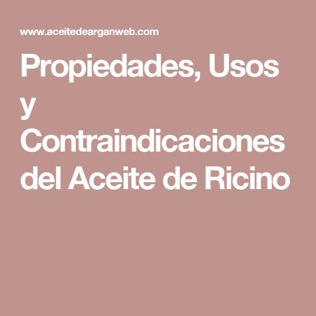 Propiedades, Usos y Contraindicaciones del Aceite de Ricino