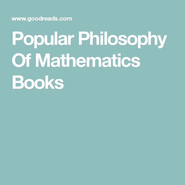 Popular Philosophy Of Mathematics Books