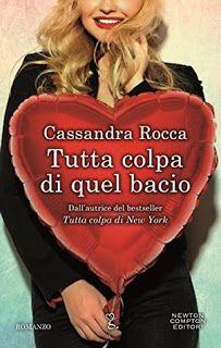 I miei magici mondi: Recensione: Tutta colpa di quel bacio di Cassandra...