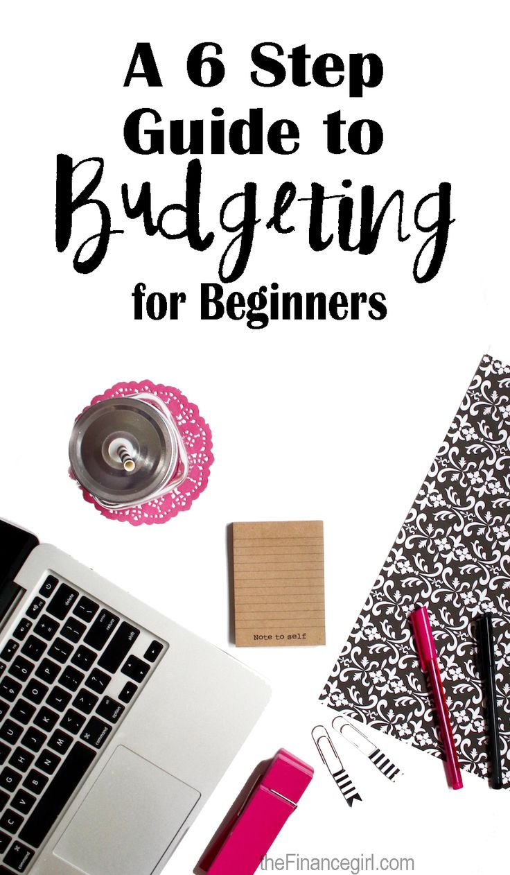 How to budget for beginners. Six steps to creating a budget so you don't fail. Budgeting tips and tricks to help you succeed. | Financegirl