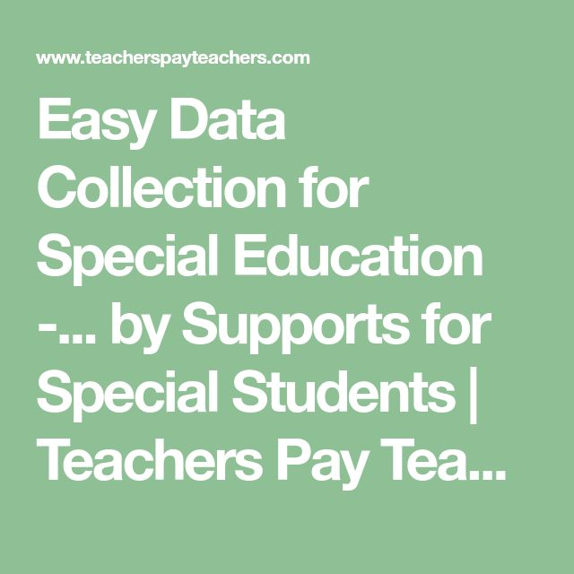 Easy Data Collection for Special Education -... by Supports for Special Students | Teachers Pay Teachers