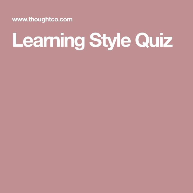 Best 25 Learning Style Quiz Ideas On Pinterest Learning Styles Survey Learning Styles