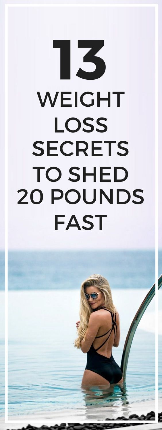 13 weight loss secrets to lose 20 pounds fast.