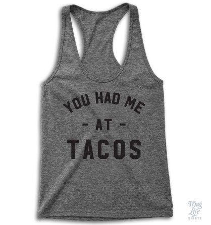 You had me at tacos!