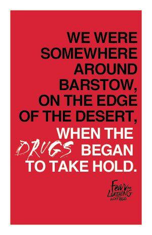 - Raoul Duke in Fear and Loathing in Las Vegas Barstow (1998)