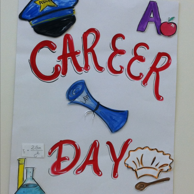 Career Day poster!!