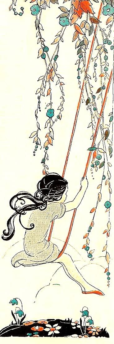 Oh, how I love to go up in a swing, up in a swing so hight  Oh, I do believe it the most wonderful thing a child like I should fly...  swinging girl illustration from late 20's or early 30's
