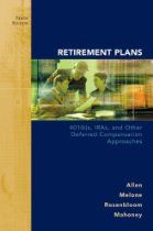 Retirement Plans: 401(k)s, IRAs and Other Deferred Compensation Approaches (Irwin/McGraw-Hill Series in Finance, Insurance and Real Estate)