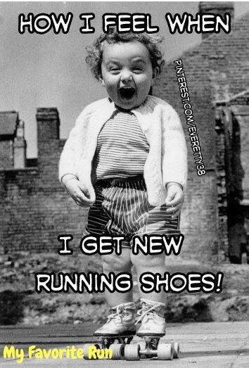 How I feel when I get new running shoes!
