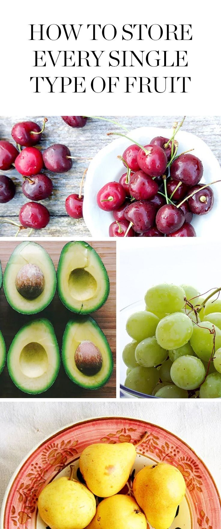Here's a guide for storing every single type of fruit (even if it's half eaten).