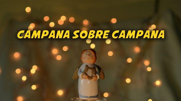 Campana sobre Campana (letra) | Villancicos y Canciones de Navidad