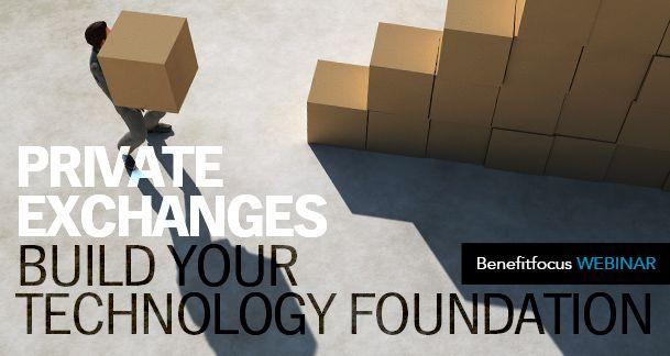 Private Exchange Benefits Technology Webinar