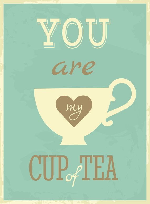 You are My Cup of Tea Wall Art. Perfect for a kitchen or coffee/tea bar area!