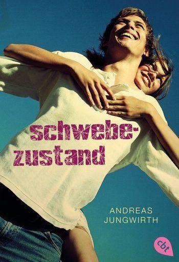 Andreas Jungwirth, Schwebezustand, cbt, Cover Design: © Suse Kopp, Hamburg