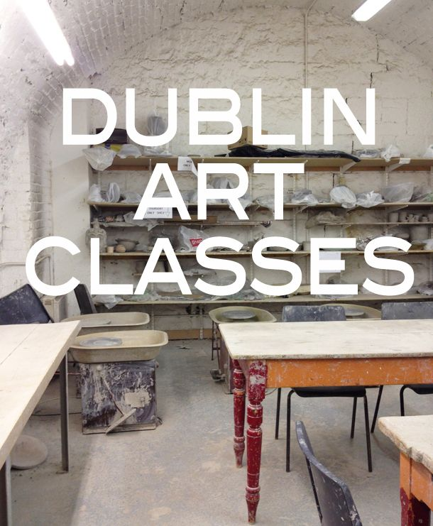 The best classes to make your own souvenir of your visit to Dublin!