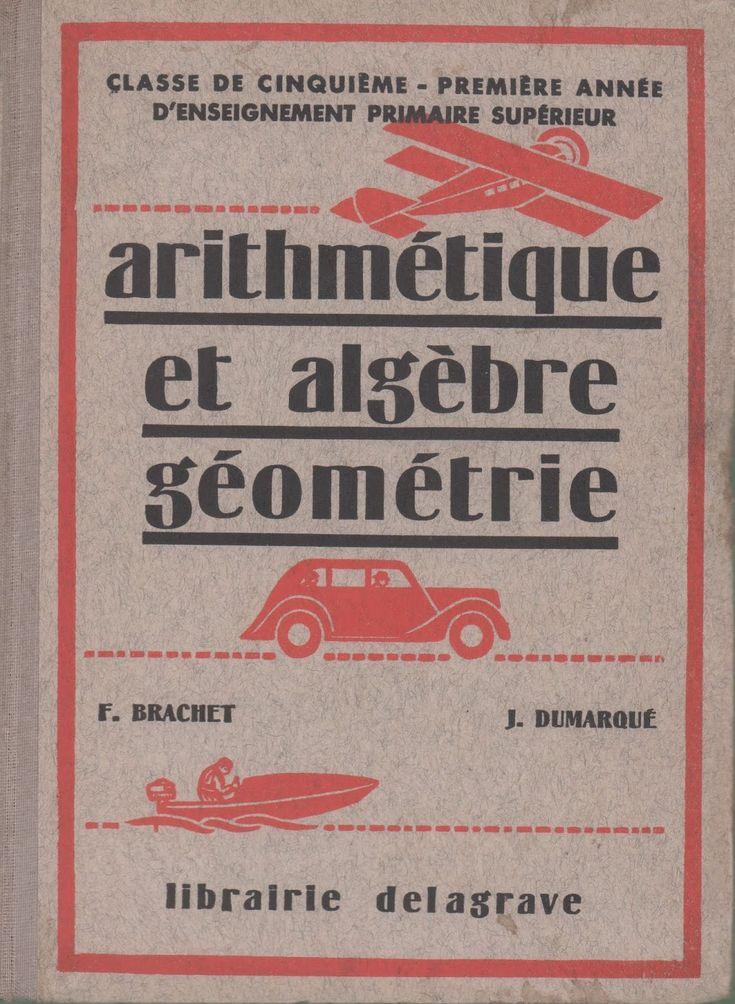 Brachet, Dumarqué, Arithmétique, Algèbre, Géométrie, Cinquième, 1re année d'enseignement primaire supérieur (1939) : grandes images