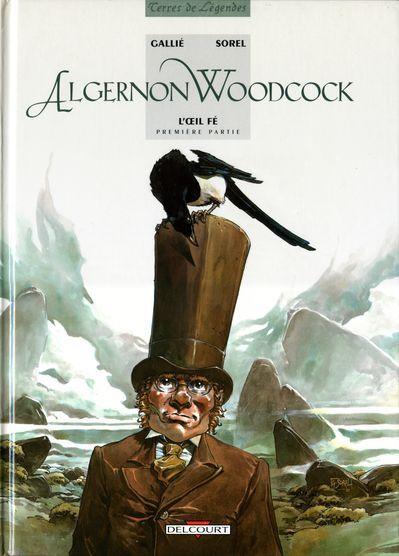 Algernon Woodcock -1- L'œil Fé - première partie