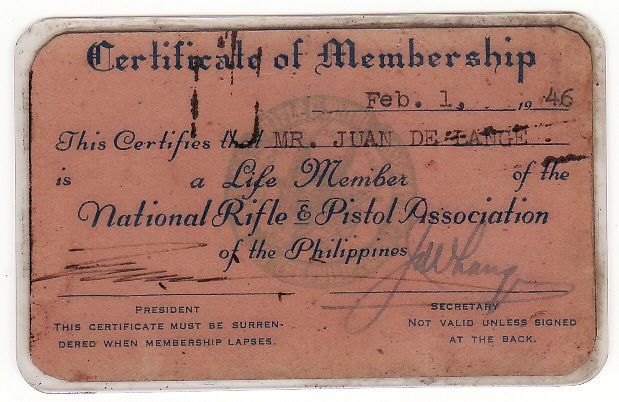 National Rifle and Pistol Association of the Philippines Life Membership ID, apparently signed by Philippine President Elpidio Quirino. February 1, 1946
