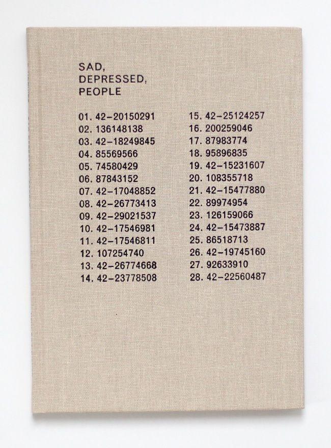 David Horvitz – Sad, Depressed, People