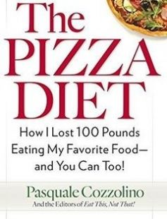 The Pizza Diet: How I Lost 100 Pounds Eating My Favorite Food -- and You Can Too! free download by Pasquale Cozzolino Not That Editors of Eat This ISBN: 9780399179969 with BooksBob. Fast and free eBooks download.  The post The Pizza Diet: How I Lost 100 Pounds Eating My Favorite Food -- and You Can Too! Free Download appeared first on Booksbob.com.