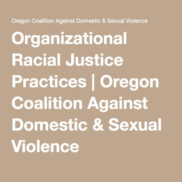 Organizational Racial Justice Practices | Oregon Coalition Against Domestic & Sexual Violence