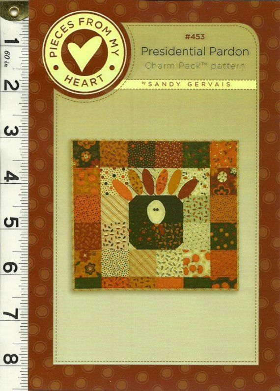 Sandy Gervais Presidential Pardon Wall Quilt Tablemat Turkey theme charm pack pattern No 453