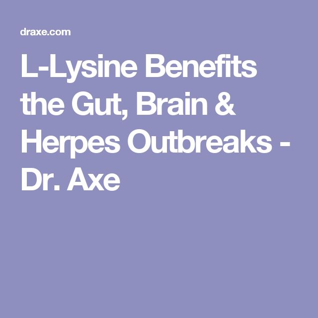 L-Lysine Benefits the Gut, Brain & Herpes Outbreaks - Dr. Axe