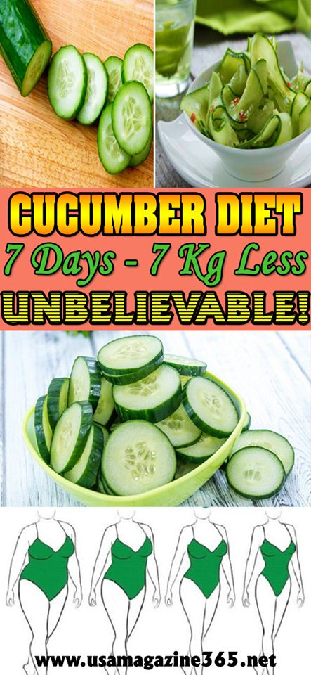 Cucumber diet. This vegetable is extremely beneficial for your body and it will purify your organism, will speed up the work of your metabolism and cleanse the intestines and digestive tract.  Cucumber diet plan for a day:  Breakfast: plate of cucumber sa