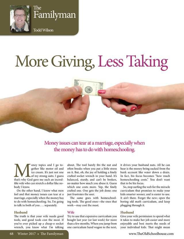 More Giving, Less Taking By: Todd Wilson---The Old Schoolhouse Magazine - Winter 2017 - Page 68-69