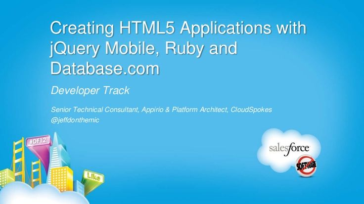 creating-html5-applications-with-jquery-mobile-ruby-and-databasecom by Jeff Douglas via Slideshare