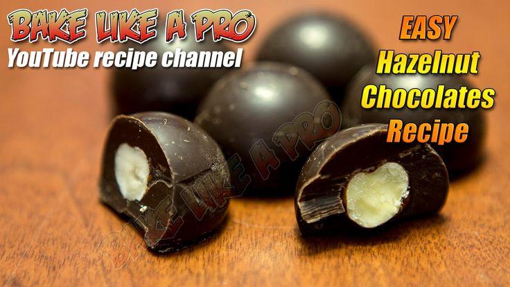Easy Dark Chocolate Filled Hazelnuts Recipe - BakeLikeAPro
