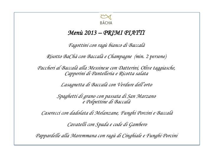 Menù Bacha Milano 2013 - Primi piatti - Baccalà